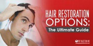 hair restoration options ultimate guide