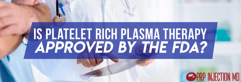 Is Platelet Rich Plasma Therapy Approved by The FDA Banner Title